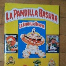 Coleccionismo Álbum: ALBUM PANDILLA BASURA COMPLETOS. Lote 166402898