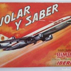 Coleccionismo Álbum: VOLAR Y SABER. BIMBO. Lote 166627296