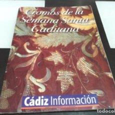Coleccionismo Álbum: ALBUM CROMOS DE LA SEMANA SANTA GADITANA. Lote 166922892
