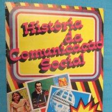 Coleccionismo Álbum: HISTORIA DA COMUNICAÇAO SOCIAL. Lote 167590084