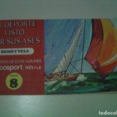 Coleccionismo Álbum: ALBUM DE CROMOS EL DEPORTE VISTO POR SUS ASES - ALBUM 8 REMO Y VELA- 1967. Lote 168058360