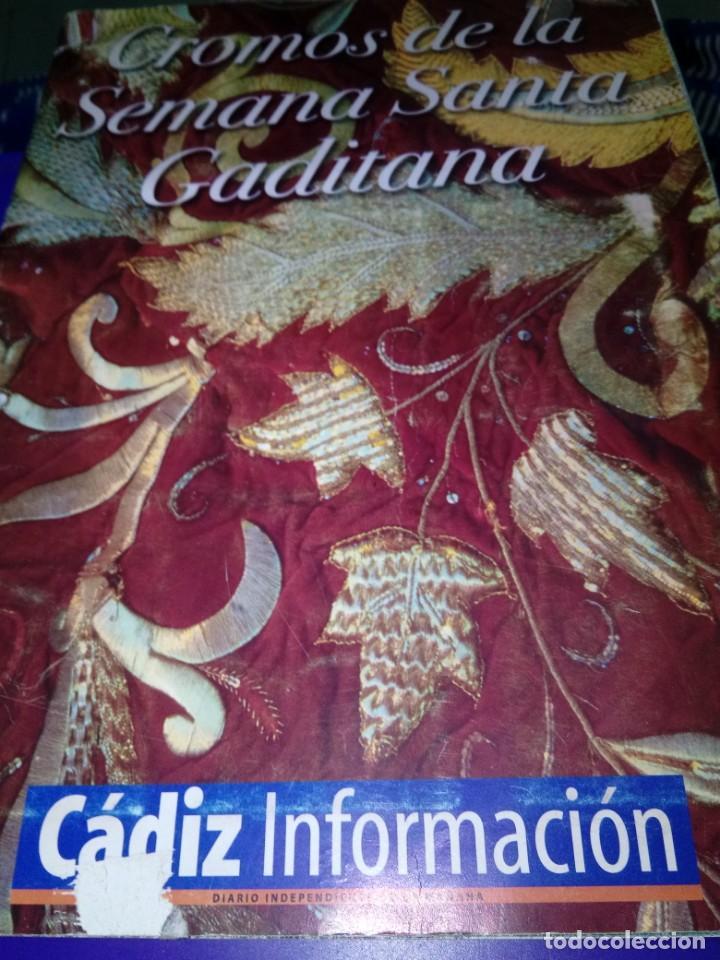 ALBUM COMPLETO. CROMOS DE LA SEMANA SANTA GADITANA. EST24B3 (Coleccionismo - Cromos y Álbumes - Álbumes Completos)