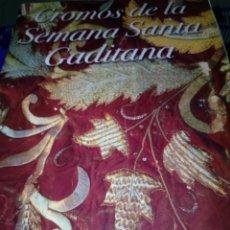 Coleccionismo Álbum: ALBUM COMPLETO. CROMOS DE LA SEMANA SANTA GADITANA. EST24B3. Lote 169342392