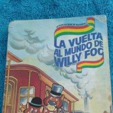 Coleccionismo Álbum: ÁLBUM LA VUELTA AL MUNDO DE WILLY FOG. Lote 169555852