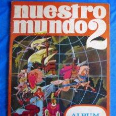 Coleccionismo Álbum: ÁLBUM COMPLETO. NUESTRO MUNDO 2. ALBUM BIMBO. EDITADO POR IBIS. BARCELONA, 1970.. Lote 169655724