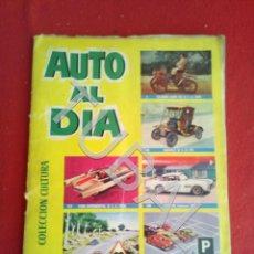 Coleccionismo Álbum: TUBAL AUTO AL DIA ÁLBUM DE CROMOS BRUGUERA 1961 COLECCIÓN CULTURA FALTAN LOS QUE NO VES. Lote 170348360