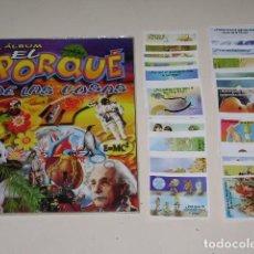 Coleccionismo Álbum: ÁLBUM EL PORQUE DE LAS COSAS - EDITORIAL NAVARRETE 2012 - 100% COMPLETO. Lote 170521476