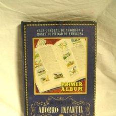 Coleccionismo Álbum: PRIMER ALBUM SELLOS DE AHORRO INFANTIL CAJA DE AHORROS ZARAGOZA 1947 COMPLETO 500 CROMOS, IMPECABLE. Lote 170547072