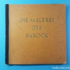 Coleccionismo Álbum: LIBRO ALEMAN DE LA PINTURA DEL BARROCO, DIE MALEREI DES BAROCK 95 PAG TIPO ALBUM CON 100 IMAGENES. Lote 171336750