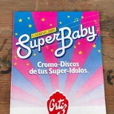 Coleccionismo Álbum: ALBUM PLANCHA SUPER BABY , GITANITOS ORTIZ- CROMO-DISCOS DE TUS SUPER-IDOLOS - VACIO. Lote 172904792
