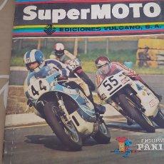 Coleccionismo Álbum: SUPER MOTO ALBUM DE CROMOS COMPLETO EDICIONES VULCANO . Lote 173378644