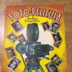 Coleccionismo Álbum: ÁLBUM COMPLETO - FOTO PELÍCULA - ARCHIVO FOTOGRÁFICO - ARTISTAS DEL CINEMA - COMERCIAL GERPLA. Lote 173416482
