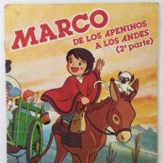 Coleccionismo Álbum: ÁLBUM MARCO – DE LOS APENINOS A LOS ANDES - SEGUNDA PARTE - COMPLETO – DANONE – 1977. Lote 173566320