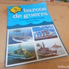 Coleccionismo Álbum: MI ALBUM DE CROMOS BARCOS DE GUERRA , POSTER CENTRAL, COMPLETO, 1980. EDITORIAL NUEVA SITUACIÓN. Lote 173911845