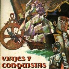 Coleccionismo Álbum: VIAJES Y CONQUISTAS, RUIZ ROMERO 1976. Lote 175343657