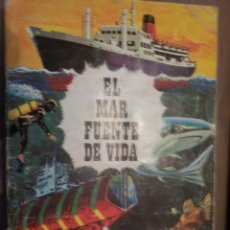 Coleccionismo Álbum: EL MAR FUENTE DE VIDA. Lote 176510649