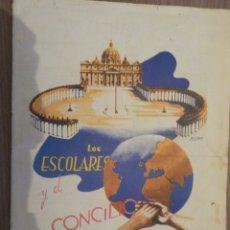Coleccionismo Álbum: LOS ESCOLARES Y EL CONCILIO. Lote 176511035