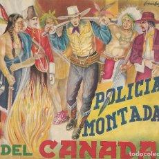 Coleccionismo Álbum: POLICIA MONTADA DEL CANADA. Lote 178389992