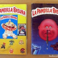 Coleccionismo Álbum: 2 ÁLBUMES PANDILLA BASURA COMPLETOS. VER FOTOS Y TEXTO. J. MERCHANTE 1988 Y 1989. LOTE NO DIVISIBLE.. Lote 178604465