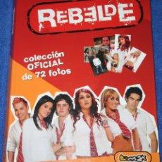 Coleccionismo Álbum: REBELDE - COLECCIÓN OFICIAL DE 72 FOTOS - E-MAX ¡COLECCIÓN COMPLETA E IMPECABLE!. Lote 179209342