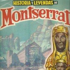 Coleccionismo Álbum: HISTORIA Y LEYENDAS DE MONTSERRAT, 1959, COMPLETO, USADO. COLECCIÓN A.T.. Lote 179211720