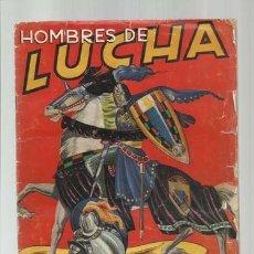 Coleccionismo Álbum: HOMBRES DE LUCHA, 1956, RUIZ ROMERO, ÁLBUM COMPLETO, USADO. COLECCIÓN A.T.. Lote 179211847