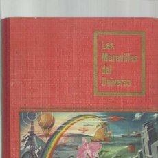 Coleccionismo Álbum: LAS MARAVILLAS DEL UNIVERSO, 1955, NESTLE, ÁLBUM COMPLETO, BUEN ESTADO. COLECCIÓN A.T.. Lote 179213497