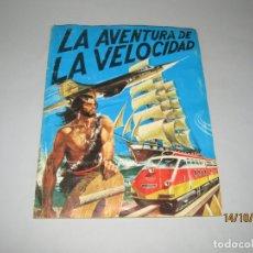 Coleccionismo Álbum: ANTIGUO ÁLBUM COMPLETO LA AVENTURA DE LA VELOCIDAD DE DIFUSORA DE CULTURA DEL AÑO 1979. Lote 179257960
