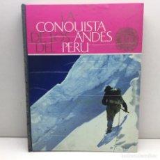 Coleccionismo Álbum: ALBUM COMPLETO LA CONQUISTA DE LOS ANDES DEL PERU - NESTLE - EDITORIAL DONCEL - AÑOS 60. Lote 179531792
