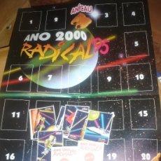 Coleccionismo Álbum: ANICAU - ANO 2000 RADICAL 95 ( COLECCIÓN COMPLETA SIN PEGAR + POSTER PUBLICITARIO ) . Lote 179543972