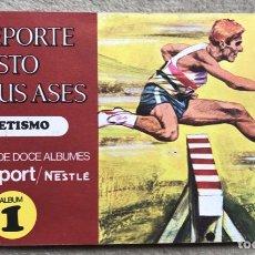 Coleccionismo Álbum: ÁLBUM EL DEPORTE VISTO POR SUS ASES N° 1 - ATLETISMO - CHOCOSPORT - NESTLÉ - CHOCOLATE - AÑO 1967. Lote 180250088