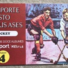 Coleccionismo Álbum: ÁLBUM EL DEPORTE VISTO POR SUS ASES N° 4 - HOCKEY - CHOCOSPORT - NESTLÉ - CHOCOLATE - AÑO 1967. Lote 180250446