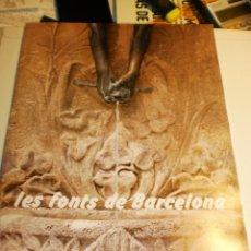 Coleccionismo Álbum: ÁLBUM COMPLETO LES FONTS DE BARCELONA. CAIXA DE CATALUNYA 1987 (MUY BUEN ESTADO). Lote 181854371