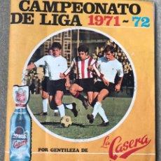Coleccionismo Álbum: ÁLBUM CAMPEONATO DE LIGA DE FÚTBOL 1971 - 1972 (71 - 72) - GASEOSA LA CASERA DE BURGOS - COMPLETO. Lote 181895357