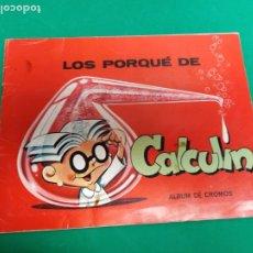 Coleccionismo Álbum: ALBUM LOS PORQUE DE CALCULIN. Lote 182051307