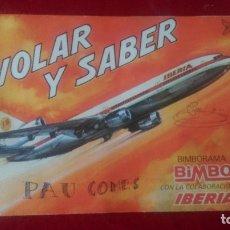 Coleccionismo Álbum: AB-686.- ALBUM-- COMPLETO - VOLAR Y SABER- PAGINA CENTRAL CON PELICULAS TRANSFERIBLES, BIMBO. Lote 182296745