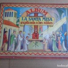 Coleccionismo Álbum: LA SANTA MISA EXPLICADA A LOS NIÑOS - ALBUM DE 64 CROMOS EDITADO POR VILAMALA, BARCELONA - AÑOS 1950. Lote 182318032