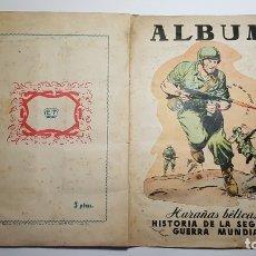 Coleccionismo Álbum: TORAY - ÁLBUM HAZAÑAS BÉLICAS, HISTORIA DE LA SEGUNDA GUERRA MUNDIAL 1 - ÁLBUM COMPLETO . Lote 182487932