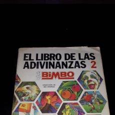 Coleccionismo Álbum: EL LIBRO DE LAS ADIVINANZAS 2 BIMBO COMPLETO. Lote 182789601