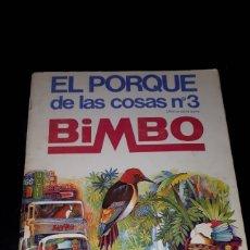 Coleccionismo Álbum: EL PORQUE DE LAS COSAS 3 BIMBO COMPLETO. Lote 182791145