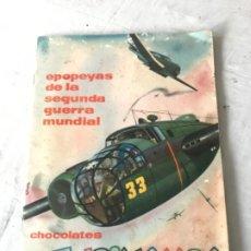 Coleccionismo Álbum: ALBUM COMPLETO EPOPEYAS DE LA SEGUNDA GUERRA MUNDIAL CHOCOLATES TUPINAMBA. Lote 183178991