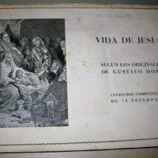 Coleccionismo Álbum: ANTIGUO ALBUM CROMOS ESTAMPAS VIDA DE JESUS . SEGUN ORIGINALES DE GUSTAVO DORÉ ED GASCON COMPLETO. Lote 183478587