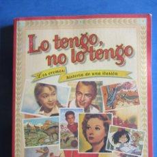 Coleccionismo Álbum: LO TENGO NO LO TENGO. LOS CROMOS HISTORIA DE UNA ILUSION. JAVIER CONDE. Lote 183666323