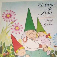 Coleccionismo Álbum: ALBUM COMPLETO - EL LIBRO DE LISA - DAVID EL GNOMO - DANONE 1985. Lote 183799088