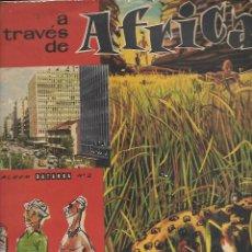 Coleccionismo Álbum: ANTIGUO ALBUM CHOCOLATES BATANGA - A TRAVÉS DE ÁFRICA NUMERO 2 - ALBUM COMPLETO ESTADO NORMAL. Lote 183929630