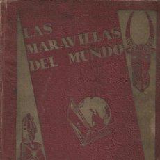 Coleccionismo Álbum: LAS MARAVILLAS DEL MUNDO - COMPLETO. Lote 184274312