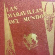 Coleccionismo Álbum: LAS MARAVILLAS DEL MUNDO. ALBUM COMPLETO. SOCIEDAD NESTLÉ. Lote 185988998