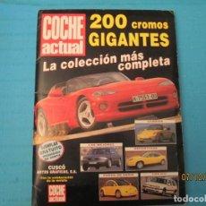 Coleccionismo Álbum: COCHE ACTUAL 200 CROMOS GIGANTES. Lote 152427858