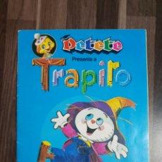 Coleccionismo Álbum: TRAPITO Y PETETE ALBUM CROMOS. Lote 187379750