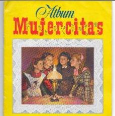 Coleccionismo Álbum: ALBUM DE CROMOS MUJERCITAS COMPLETO EN MUY BUEN ESTADO - EDICIONES CLIPER.. Lote 188401141